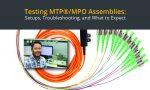 MTP Testing Assemblies feature image