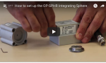 How to set up the OP-SPHR Integrating Sphere turorial video image