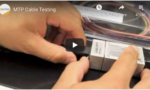 MTP Cable Testing tutorial video image